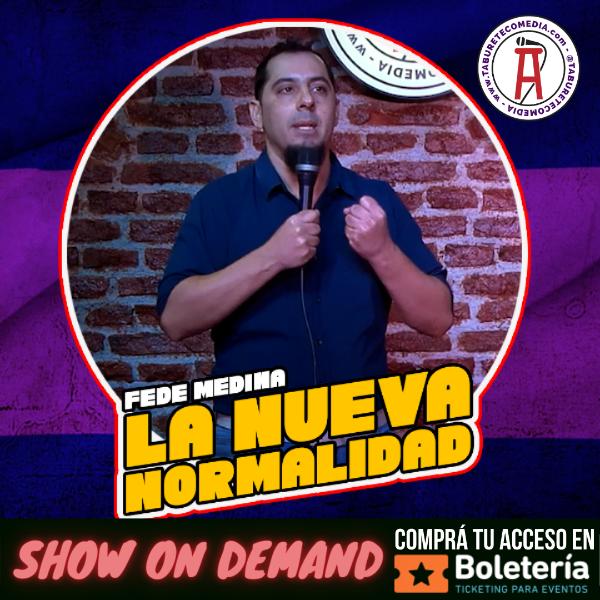 La Nueva Normalidad - Fede Medina