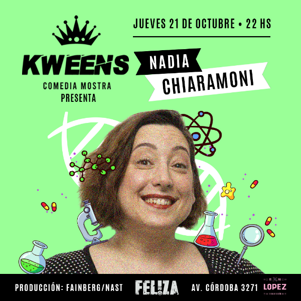 Unipersonales por nacer: Nadia Chiaramoni - Kweens Comedia Mostra